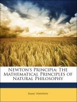 Newton's Principia: The Mathematical Principles of Natural Philosophy