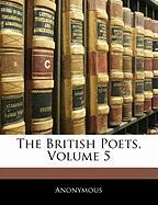 The British Poets, Volume 5