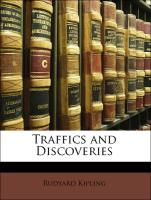 Traffics and Discoveries