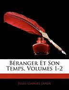 B Ranger Et Son Temps, Volumes 1-2