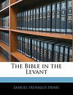 The Bible in the Levant