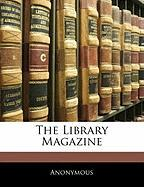 The Library Magazine