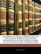 Argument of Horace Binney, Esq., in the Case of Vidal V. the City of Philadelphia: In the Supreme Court of the United States, February, 1844