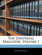 The Universal Magazine, Volume 1