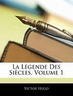 La Legende Des Siecles, Volume 1