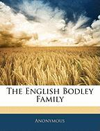 The English Bodley Family