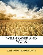 Will-Power and Work