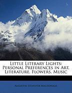 Little Literary Lights: Personal Preferences in Art, Literature, Flowers, Music