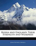 Russia and England: Their Strength and Weakness