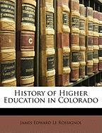 History of Higher Education in Colorado