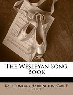 The Wesleyan Song Book