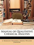 Manual of Qualitative Chemical Analysis