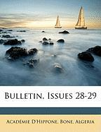 Bulletin, Issues 28-29 (French Edition)