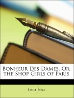 Bonheur Des Dames, Or, the Shop Girls of Paris
