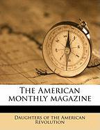 The American Monthly Magazine
