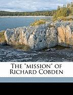 "The ""Mission"" of Richard Cobden"