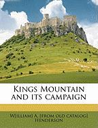 Kings Mountain and Its Campaign