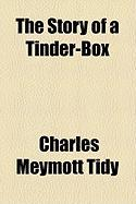 The Story of a Tinder-Box