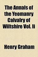 The Annals of the Yeomanry Calvalry of Wiltshire Vol. II