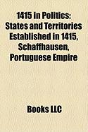 1415 in Politics: States and Territories Established in 1415, Schaffhausen, Portuguese Empire