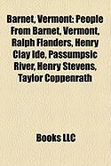 Barnet, Vermont: People from Barnet, Vermont, Ralph Flanders, Henry Clay Ide, Passumpsic River, Henry Stevens, Taylor Coppenrath