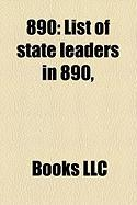 890: List of State Leaders in 890,