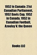 1952 in Canada: 21st Canadian Parliament
