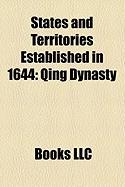 States and Territories Established in 1644: Qing Dynasty