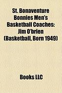 St. Bonaventure Bonnies Men's Basketball Coaches: Jim O'Brien (Basketball, Born 1949)