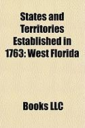 States and Territories Established in 1763: West Florida, Province of Quebec, Indian Reserve, British West Florida, Nabha State, Faridkot State