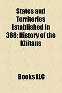 States and Territories Established in 388: History of the Khitans