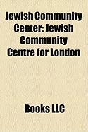 Jewish Community Center: Jewish Community Centre for London