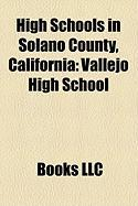 High Schools in Solano County, California: Vallejo High School