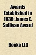 Awards Established in 1930: James E. Sullivan Award