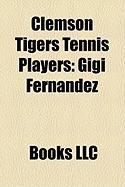 Clemson Tigers Tennis Players: Gigi Fernndez