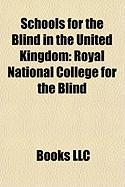 Schools for the Blind in the United Kingdom: Royal National College for the Blind, New College Worcester, Exhall Grange School