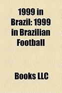 1999 in Brazil: 1999 in Brazilian Football