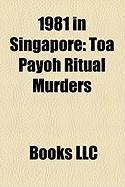 1981 in Singapore: Toa Payoh Ritual Murders