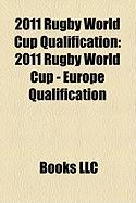 2011 Rugby World Cup Qualification: 2011 Rugby World Cup - Europe Qualification