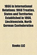 1866 in International Relations: 1866 Treaties, States and Territories Established in 1866, Liechtenstein, North German Confederation