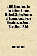 1884 Elections in the United States: United States House of Representatives Elections in South Carolina, 1884