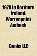 1979 in Northern Ireland: Warrenpoint Ambush