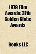 1979 Film Awards: 37th Golden Globe Awards