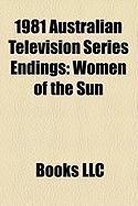 1981 Australian Television Series Endings: Women of the Sun