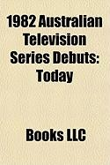 1982 Australian Television Series Debuts: Today