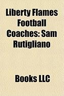 Liberty Flames Football Coaches: Sam Rutigliano