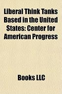 Liberal Think Tanks Based in the United States: Center for American Progress