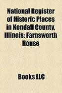 National Register of Historic Places in Kendall County, Illinois: Farnsworth House
