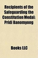 Recipients of the Safeguarding the Constitution Medal: Pridi Banomyong