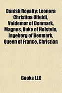 Danish Royalty: Leonora Christina Ulfeldt